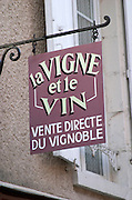 La Vigne et le Vin wine shop sign. Sancerre village, Loire, France