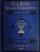 Hard cover in blue velvet and gilded text from the book ' The seven golden candlesticks ' by Tristram, H. B. (Henry Baker), 1822-1906 Published by The Religious tract society [London] in 1871
