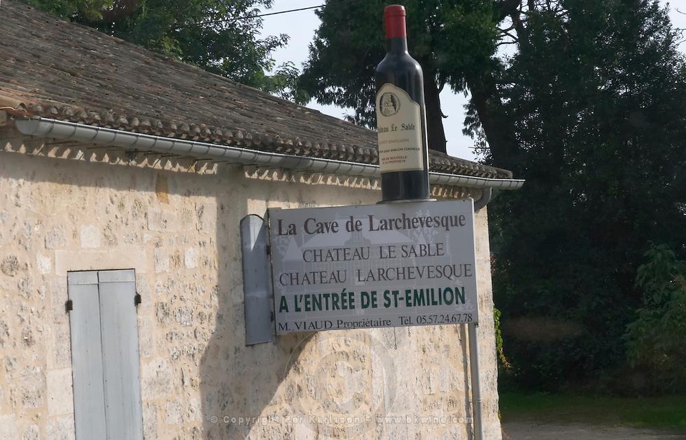 La Cave de Larchevesque, Chateau Le Sable. Fronsac / Saint Emilion. Bordeaux, France
