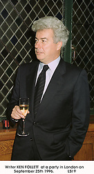Writer KEN FOLLETT  at a party in London on September 25th 1996.<br /> LSI 9