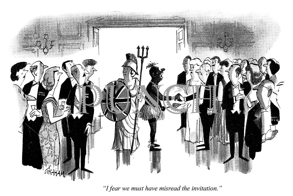 """""""I fear we must have misread the invitation."""""""