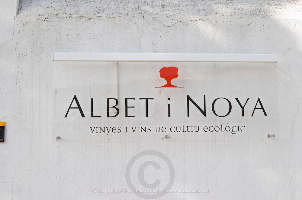 Sign. Albet i Noya. Penedes Catalonia Spain
