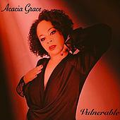 "September 24, 2021 - WORLDWIDE: Acacia Grace ""Vulnerable"" Album Release"