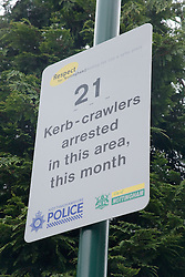 Nottingham City Police sign warning Kerbcrawlers of 21 arrests in the area,