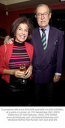 TV presenter MR ALAN WHICKER and MISS VALERIE KLEEMAN, at a party in London on 11th September 2001.ORZ 8