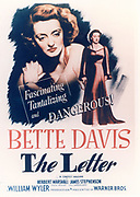 The Letter', Warner Bros., 1940.  Producer: Robert Lord. Director: William Wyler. Based on short story by the English author Somerset Maugham. Poster for the film starring Bette Davis (1908-1989) American Hollywood actress and film star.