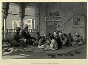 19th Century Steel Engraving of The School of Sultan Hasan From the book 'Picturesque Palestine, Sinai and Egypt : social life in Egypt; a description of the country and its people' with illustrations on Steel and Wood by Wilson, Charles William, Sir, 1836-1905; Lane-Poole, Stanley, 1854-1931. Published by J.S. Virtue in London in 1884