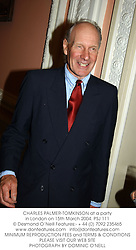 CHARLES PALMER-TOMKINSON at a party in London on 15th March 2004.PSJ 111