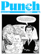 "Punch cover 23 March 1983 (Prince Charles to Princess Diana about the young Prince William: ""When he's not drinking, he's either throwing up or crawling around on all fours looking for his other shoe - no wonder the Australians love him!"")"