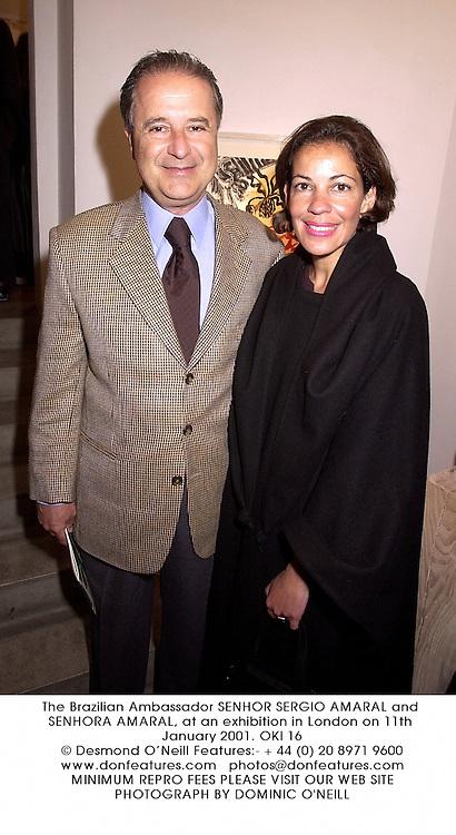 The Brazilian Ambassador SENHOR SERGIO AMARAL and SENHORA AMARAL, at an exhibition in London on 11th January 2001.OKI 16