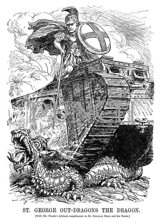 St George Out-Dragons the Dragon. [With Mr Punch's jubilant compliments to Sir Douglas Haig and his tanks.]