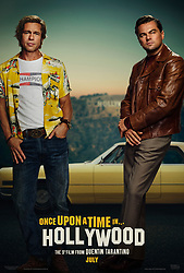 RELEASE DATE: April 5, 2019 TITLE: Once Upon a Time in Hollywood STUDIO: Sony Pictures DIRECTOR: Quentin Tarantino PLOT: A faded television actor and his stunt double strive to achieve fame and success in the film industry during the final years of Hollywood's Golden Age in 1969 Los Angeles. STARRING: BRAD PITT as Cliff Booth, LEONARDO DICAPRIO as Rick Dalton. (Credit Image: © Sony Pictures/Entertainment Pictures/ZUMAPRESS.com)