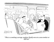 """""""This is a smoking carriage, madam. Kindly move to a non-smoker or light up."""""""