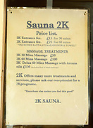 "Price list at the Y2K Sauna, Seven Sisters Road, Holloway, London. Scene where a milti million pound vice ring was centred by Josephine Daly. Josephine Daly was thought to have been an eccentric woman who named her house after a pet dog she had buried in the garden. Rarely seen outdoors or driving her white Rolls-Royce, the bespectacled 64-year-old hardly aroused suspicion in Hornsey. But when detectives began investigating one of the capital's biggest vice rings, they soon discovered ""Josie"" was not what she seemed. Over more than a decade, the quietly spoken Irish woman had built up a prostitution empire based at three saunas which was earning her an alleged £3-4m a year.<br /> Only one of the premises actually had a sauna. Undercover officers were offered a sex menu after paying a £10 entry fee and ushered into a massage room where they made their excuses and left. A surveillance operation showed 1,500 men were going to the brothels at Aqua Sauna, Lanacombe Sauna, and the Ishka Bath every week."