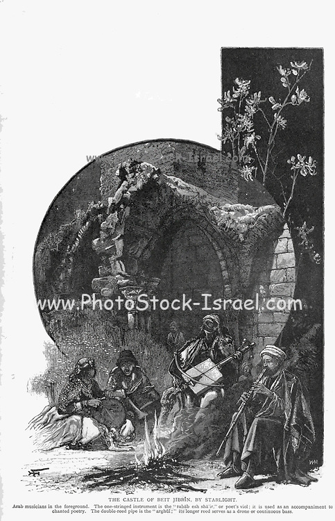 """THE CASTLE OF BEIT JIBRIN [Bayt Jibrin], BY STARLIGHT. Arab musicians in the foreground. The one-stringed instrument is the """" rabab esh sha'ir,"""" or poet's viol; it is used as an accompaniment to chanted poetry. The double-reed pipe is the """" arghttl ; """" its longer reed serves as a drone or continuous bass.  Wood engraving of from 'Picturesque Palestine, Sinai and Egypt' by Wilson, Charles William, Sir, 1836-1905; Lane-Poole, Stanley, 1854-1931 Volume 3. Published in by J. S. Virtue and Co 1883"""