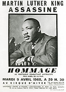 Martin Luther King Jnr. (1929-1968) American Baptist minster and black civil rights leader:  Awarded Nobel Peace Prize, 1964. Poster by the Movement Against Racism and for Peace (MRAP) announcing a meeting in Paris in homage  of his life a few days after his assassination on 4 April 1968.