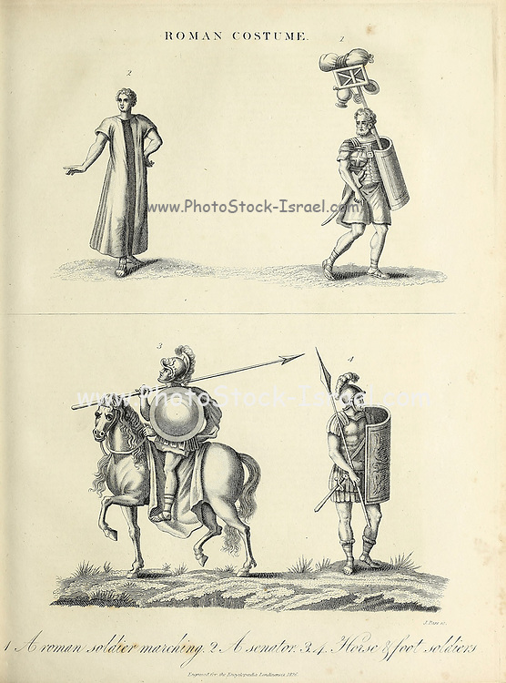 Costumes of a Roman Senator [top left] and Roman soldiers Copperplate engraving From the Encyclopaedia Londinensis or, Universal dictionary of arts, sciences, and literature; Volume XXII;  Edited by Wilkes, John. Published in London in 1827