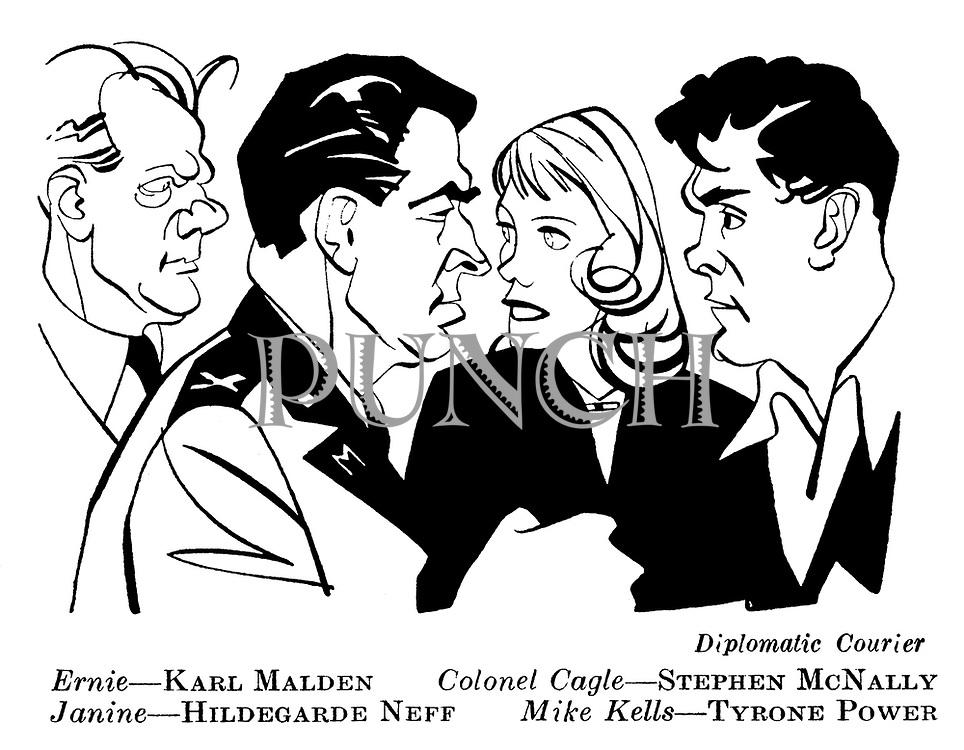 Diplomatic Courier ; Karl Malden , Stephen McNally , Hildegarde Neff and Tyrone Power