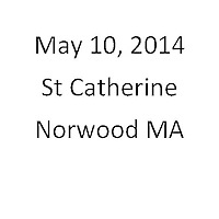 St Catherine Norwood MA First Communion May 10, 2014
