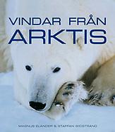 Vindar från Arktis, Swedish, Norstedts, 2008