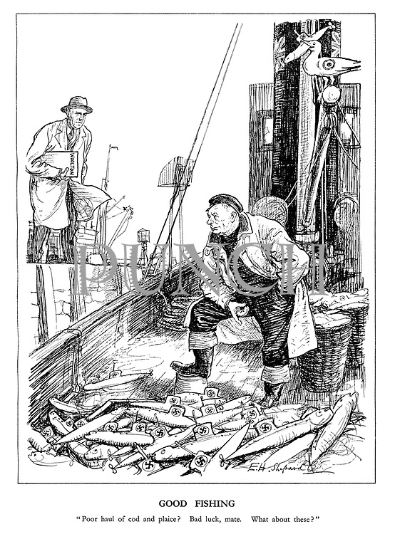 """Good Fishing. """"Poor haul of cod and plaice? Bad luck, mate. What about these?"""""""