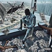 "September 03, 2021 - WORLDWIDE: Bobby Shumurda ""No Sleep"" Music Single Release"