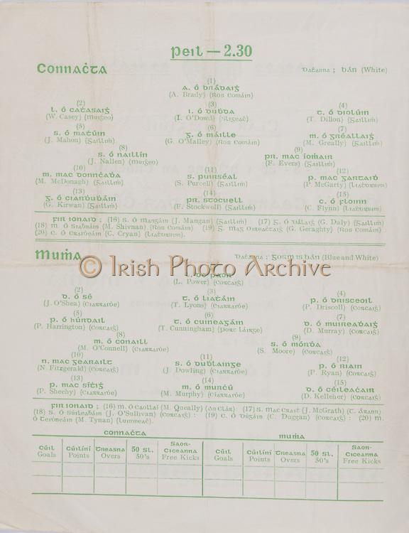 Interprovincial Railway Cup Football Cup Final,  17.03.1958, 03.17.1958, 17th March 1958, referee P MacDiarmuda, Connacht 2-07, Munster 0-08, Football Team Connacht, A Brady, W Casey, I O'Dowd, T Dillon, J Mahon, G O' Malley, M Greally, J Nallen, F Evers, M McDongah, S Purcell, P McGarty, G Kirwan, F Stockwell, C Flynn, Football Team Munster, L Power, J O'Shea, T Lyons, P Driscoll, P Harrington, T Cunningham, D Murray, M O'Connell, S Moore, N Fitzgerald, J Dowling, P Ryan, P Sheehy, M Murphy, D Kelleher, .Interprovincial Railway Cup Hurling Cup Final,  17.03.1958, 03.17.1958, 17th March 1958, referee S O Fallcobair, Leinster 3-05, Munster 3-07,.