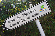 Road sign Route des Vignobles, the Wine Route, touraine Val de Loire. Vouvray village, Touraine, Loire, France