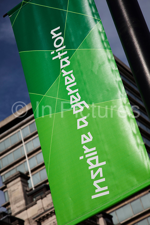 During the London2012 Olympics the city was adorned with banners including those adorned with slogans in different colours. Inspire a generation was the main slogan.