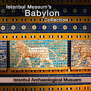 MuseoPics -Photos of Istanbul Museum Babylon Exhibits, Pictures & Images