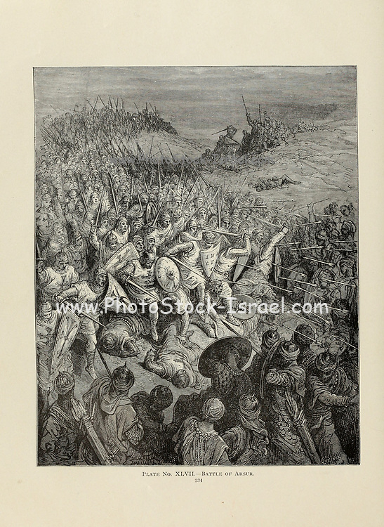 Battle of Arsur [Arsuf, Apollonia  7 September 1191 after the Battle of Arsuf, fought between the forces of Richard I of England and Saladin] by Dore Plate XLVII from the book Story of the crusades. with a magnificent gallery of one hundred full-page engravings by the world-renowned artist, Gustave Doré [Gustave Dore] by Boyd, James P. (James Penny), 1836-1910. Published in Philadelphia 1892