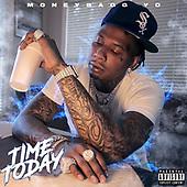 February 03, 2021 (Worldwide): MoneyBagg Yo 'Time Today' Single Release