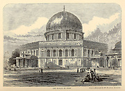 The Mosque of Omar, Temple Mount, Old City, Jerusalem, From the book 'Those holy fields : Palestine, illustrated by pen and pencil' by Manning, Samuel, 1822-1881; Religious Tract Society (Great Britain) Published in 1874