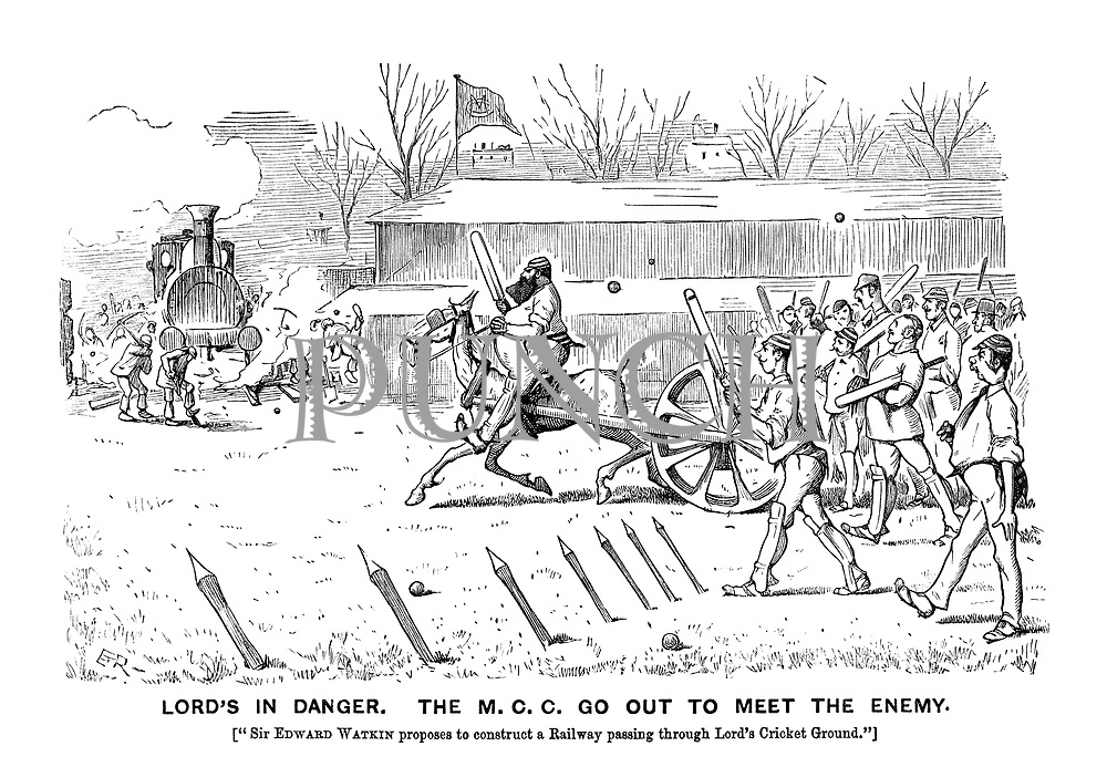 Lord's In Danger. The M.C.C. go out to meet the enemy. (Sir Edwin Watkin proposes to construct a Railway passing through Lord's Cricket Ground)