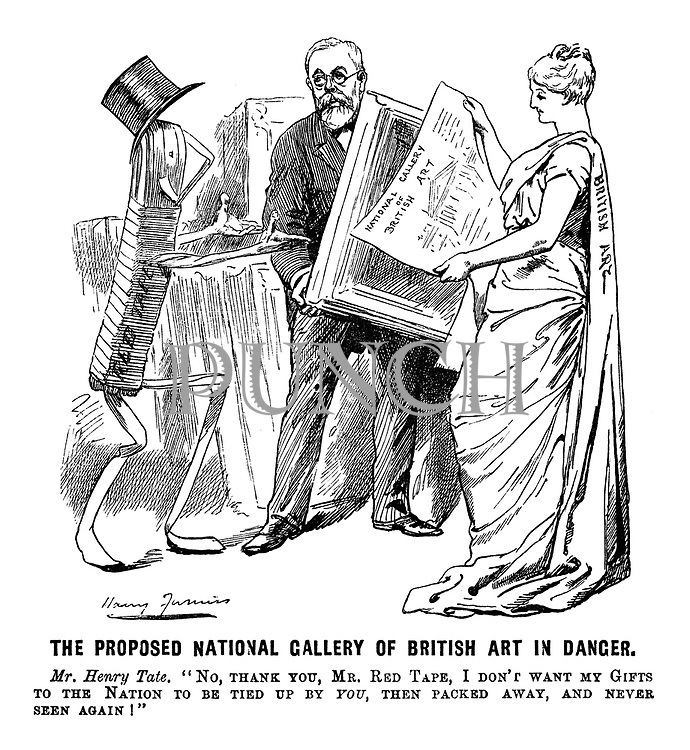 "The Proposed National Gallery of British Art in Danger. Mr Henry Tate. ""No. thank you, Mr Red Tape, I don't want my gifts to the nation to be tied up by you, then packed away, and never seen again!"""