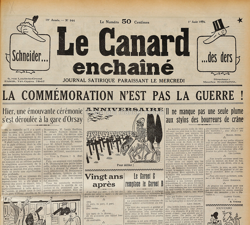 Front page of Le Canard Enchaine, issue number 944, 19th year, published 1st August 1934, with a cartoon featuring a skeleton soldier at a war cemetery and the headline, 'La Commemoration n'est pas le guerre', commenting on 20 years since the start of the First World War. Le Canard Enchaine is a satirical weekly newspaper, founded in 1915 during the First World War by Maurice Marechal, Jeanne Marechal and H P Gassier. It features investigative journalism, political cartoons, business and political leaks and bogus interviews. In 2015 the newspaper celebrated its 100th anniversary. Picture by Manuel Cohen