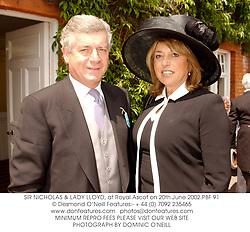 SIR NICHOLAS & LADY LLOYD, at Royal Ascot on 20th June 2002.PBF 91