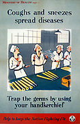 Coughs And Sneezes Spread Diseases, Public Information War Poster World War II