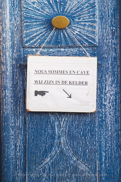 Sign We Are In the Cave Wine Cellar. Chateau Mansenoble. In Moux. Les Corbieres. Languedoc. A door. France. Europe.