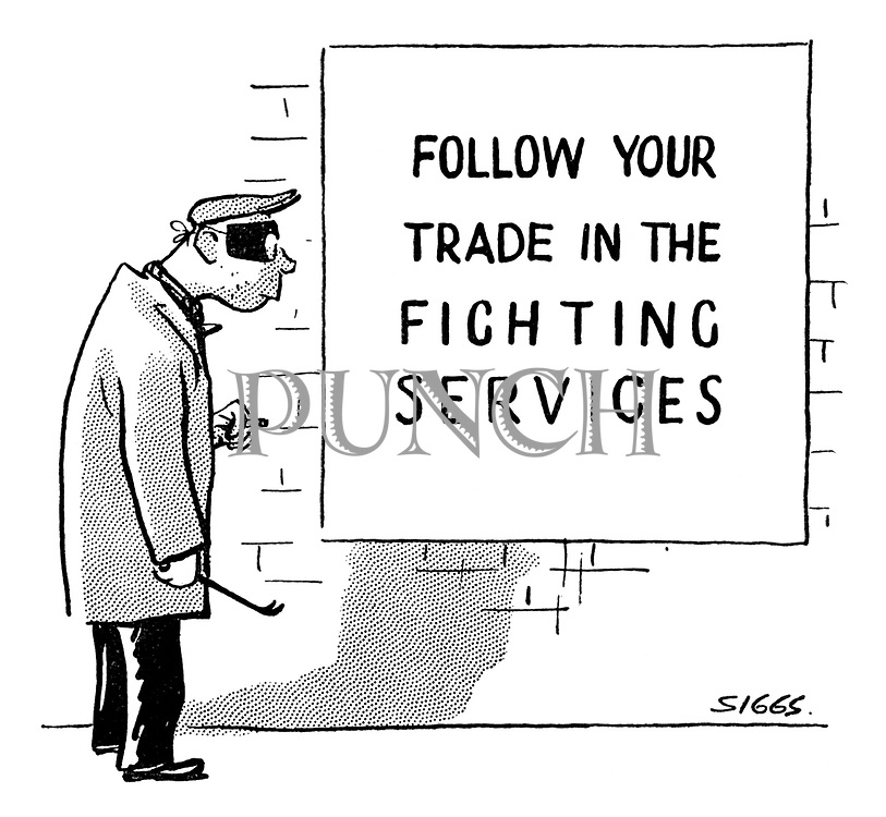 """(Burglar reads a poster saying """"Follow your trade in the fighting services"""")"""