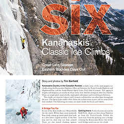 Gripped article featuring ice climbing in Kananaskis for the Jan/Feb 2018 issue.