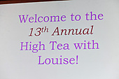 13th Annual High Tea With Louise (March 27, 2018)