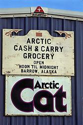 Arctic Cash & Carry Sign