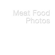--- MEAT FOOD PHOTOS---