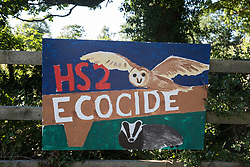 An anti-HS2 sign is displayed outside a farm on 17th July 2020 in Great Missenden, United Kingdom. Local residents and environmental activists continue to campaign against the high-speed rail link, primarily on the grounds of its impact on the environment and cost.