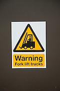 Sign warning fork lift trucks
