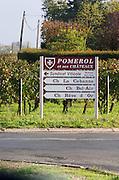 Sign, Chateau La Cabane, Bel Air, Reve d'Or. Pomerol, Bordeaux, France