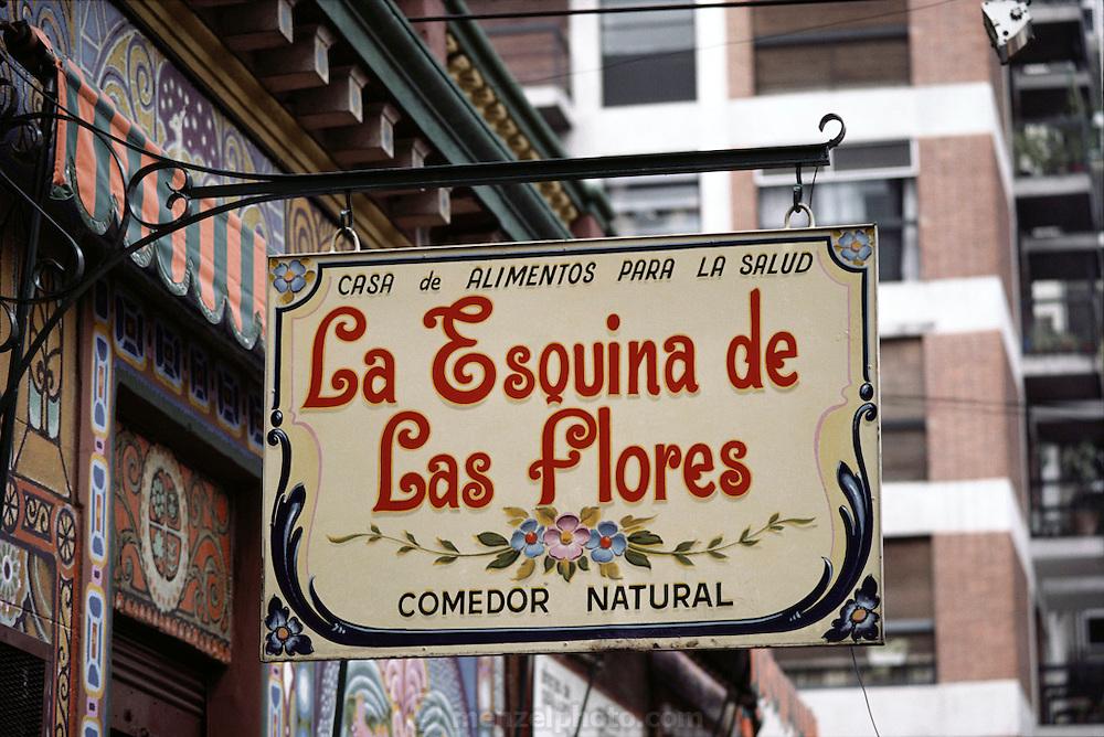"""Health Food restaurant sign; Buenos Aires, Argentina. """"La Esquina de Las Flores""""."""