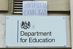 © Licensed to London News Pictures. 17/08/2020. LONDON, UK. A sign leftover from a protest by A-level students outside the Department of Education building in Westminster.  The UK government has just announced that A-level and GCSE students in England will be awarded grades by their teachers, following uproar after 40% of A-level results were downgraded due to a controversial algorithm.  Photo credit: Stephen Chung/LNP