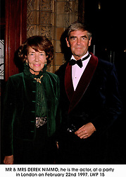 MR & MRS DEREK NIMMO, he is the actor, at a party in London on February 22nd 1997.LWP 15